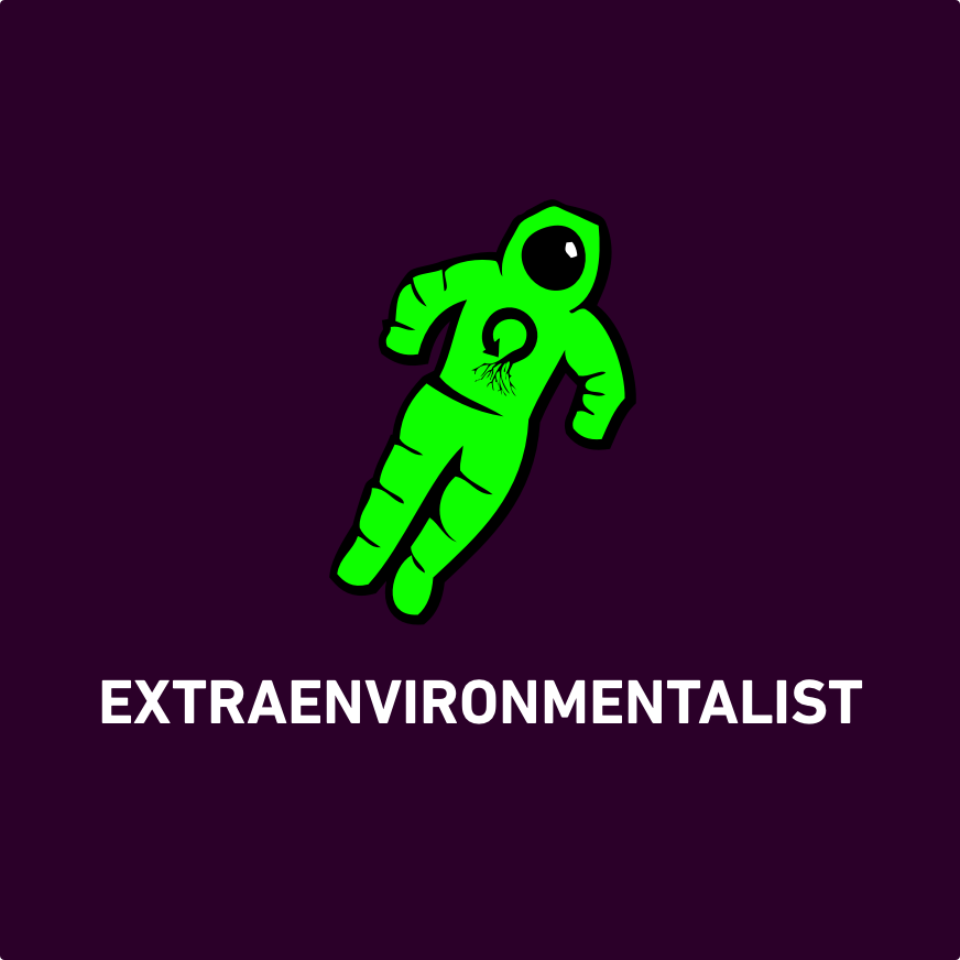 The Extraenvironmentalist Show